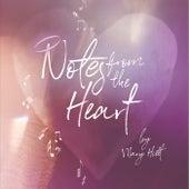 Notes of the Heart by Mary Hiett
