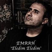 Eledim Eledim by Emrah