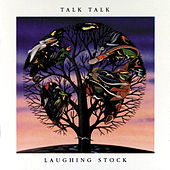 Play & Download Laughing Stock by Talk Talk | Napster
