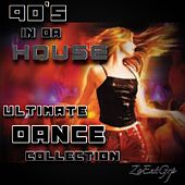90's in da House (Ultimate Dance Collection) by Various Artists