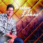 Oásis by Wesley Lukas