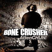 Play & Download AttenChun! by Bone Crusher | Napster