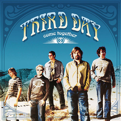 Play & Download Come Together by Third Day | Napster