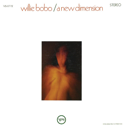 Play & Download A New Dimension by Willie Bobo | Napster
