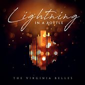 Lightning in a Bottle by Virginia Belles
