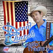 Keepin' Tradition by David Church