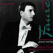 Fauré: Piano Works by David Korevaar