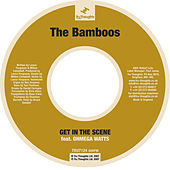 Play & Download Get In The Scene by Bamboos | Napster