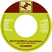 King Of The Rodeo by Bamboos