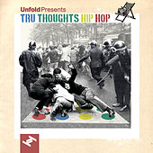 Play & Download Tru Thoughts Hip Hop by Various Artists | Napster