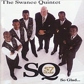 Play & Download So Glad... by The Swanee Quintet | Napster