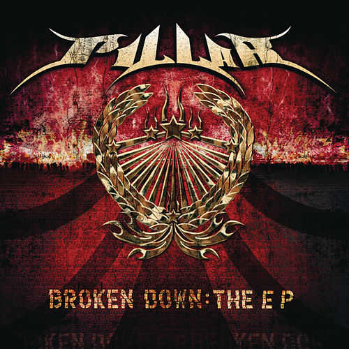 Play & Download Broken Down by Pillar | Napster