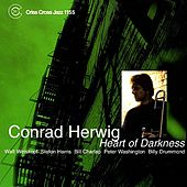 Play & Download Heart Of Darkness by Conrad Herwig | Napster