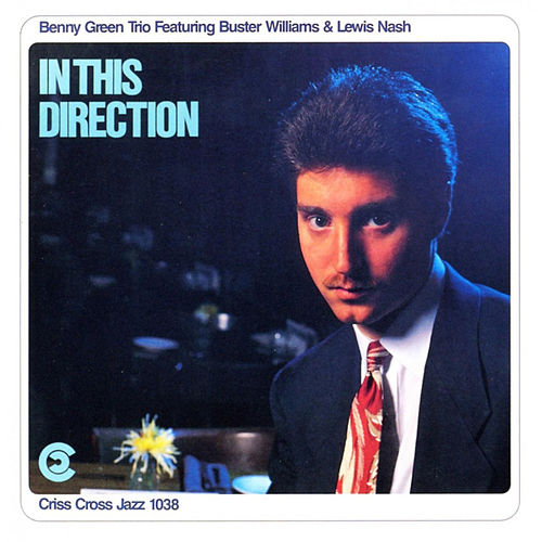 In This Direction by Benny Green Trio