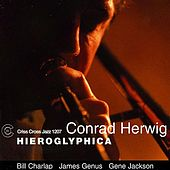 Play & Download Hieroglyphica by Conrad Herwig | Napster