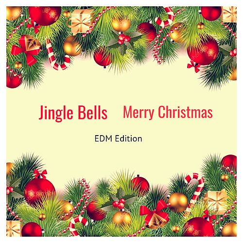 Jingle Bells, Merry Christmas (EDM Edition) by DJ Roody