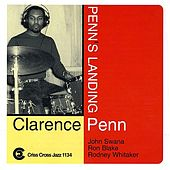 Play & Download Penn's Landing by Clarence Penn | Napster