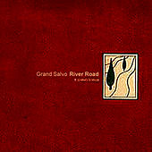 River Road by Grand Salvo