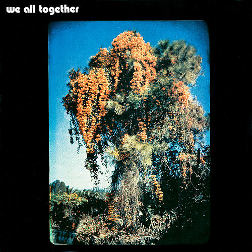We All Together by We All Together