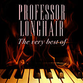 The Very Best Of by Professor Longhair