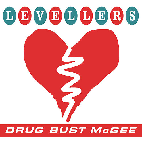 Drug Bust McGee by The Levellers
