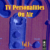 Play & Download TV Personalities On Air Vol. 1 by Various Artists | Napster