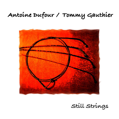 Still Strings by Antoine Dufour