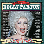 Play & Download The Little Things by Dolly Parton | Napster