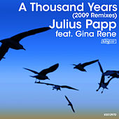 Play & Download A Thousand Years (2009 Remixes) by Julius Papp | Napster