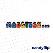 Play & Download Madstock... by Candyflip | Napster