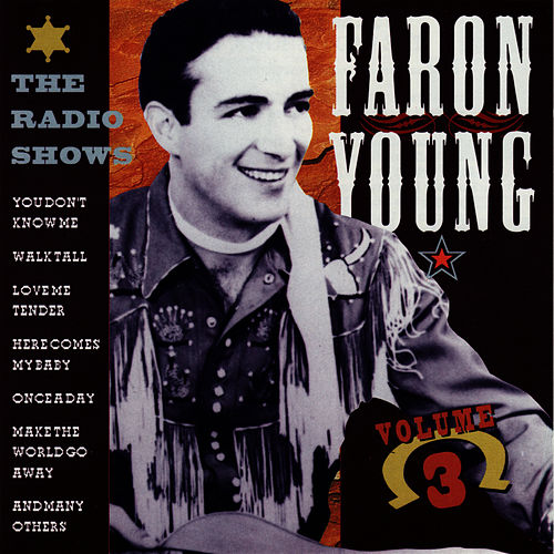 The Radio Shows, Vol. 3 by Faron Young