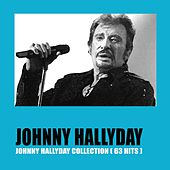 Johnny Hallyday Collection (63 Hits) by Johnny Hallyday