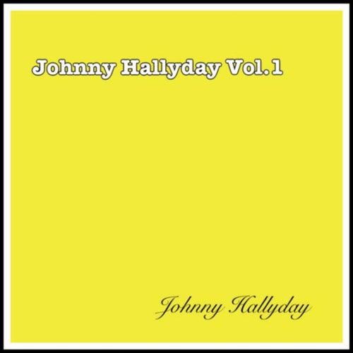 Johnny Hallyday Vol. 1 by Johnny Hallyday