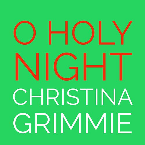 O Holy Night by Christina Grimmie