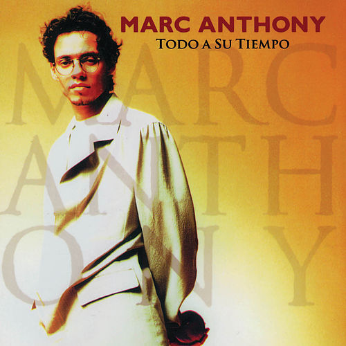 Play & Download Todo A Su Tiempo by Marc Anthony | Napster