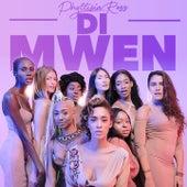 Di Mwen by Phyllisia Ross