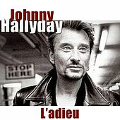 L'adieu (1943-2017) by Johnny Hallyday