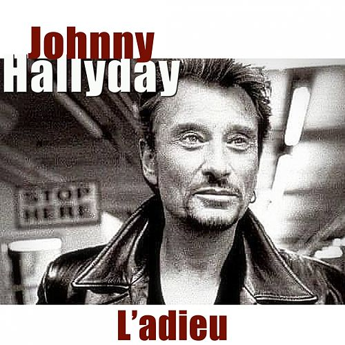L'adieu (1943-2017) de Johnny Hallyday
