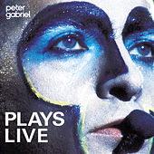 Play & Download Plays Live by Peter Gabriel | Napster