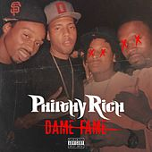 Dame Fame (feat. SYPH) by Philthy Rich