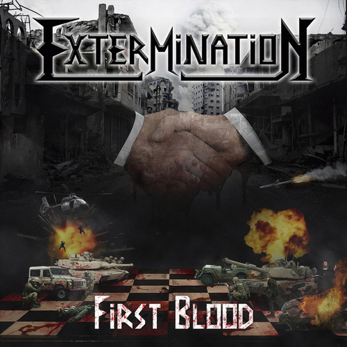 First Blood by Extermination