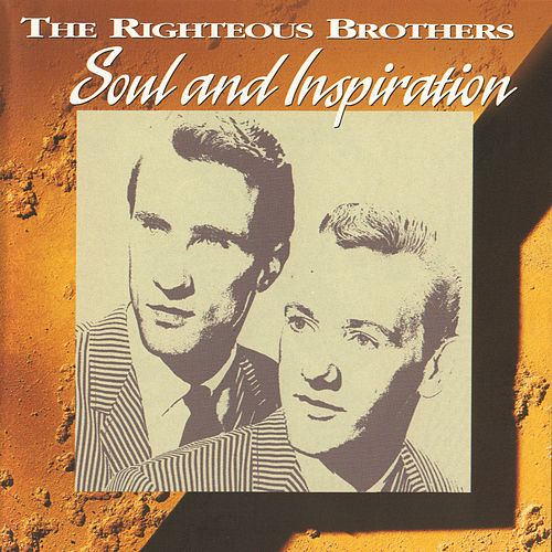 Play & Download Soul And Inspiration by The Righteous Brothers | Napster
