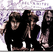 Play & Download Twisted by Del Amitri | Napster