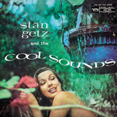 Stan Getz And The Cool Sounds by Stan Getz