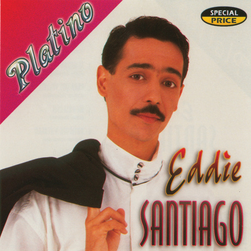 Play & Download Serie Platino by Eddie Santiago | Napster