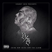 Grind Now Shine Now G / S Album by Spanky Loco