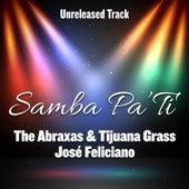 Samba Pa' Ti by Abraxas