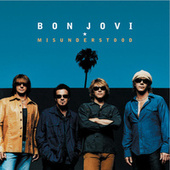Play & Download Misunderstood (live From The Bounce Tour) by Bon Jovi | Napster