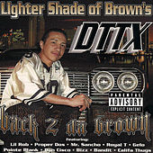 Play & Download Back 2 Da Brown by DTTX | Napster