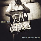 Everything Must Go von Steely Dan